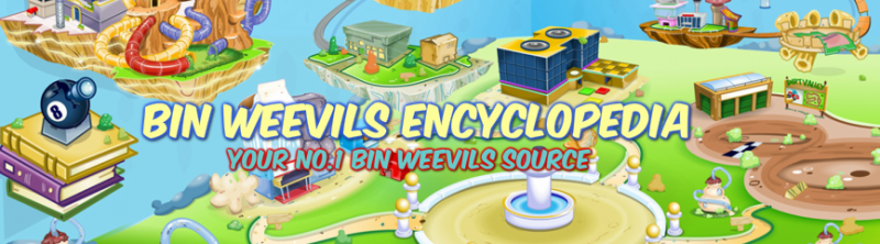 Click here to view Bin Weevils Encyclopedia, my blog! The link will open up in a new tab so you can continue viewing this blog!